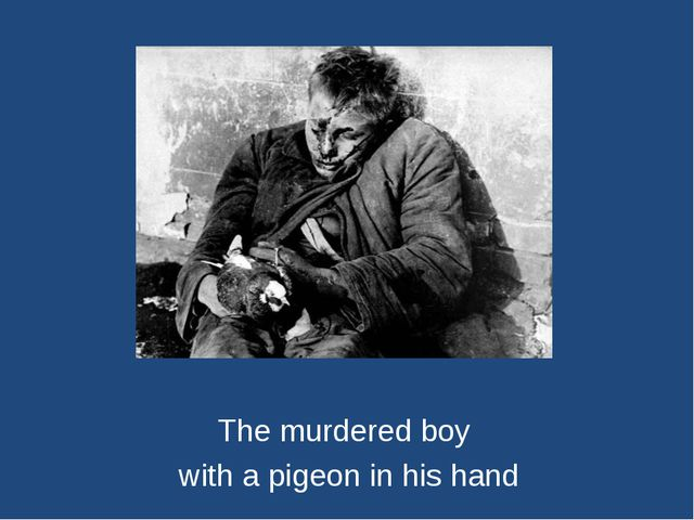 The murdered boy with a pigeon in his hand