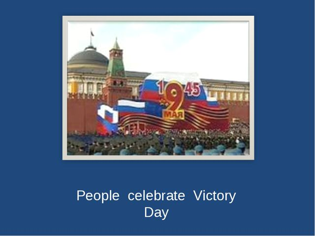People celebrate Victory Day