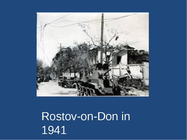 Rostov-on-Don in 1941