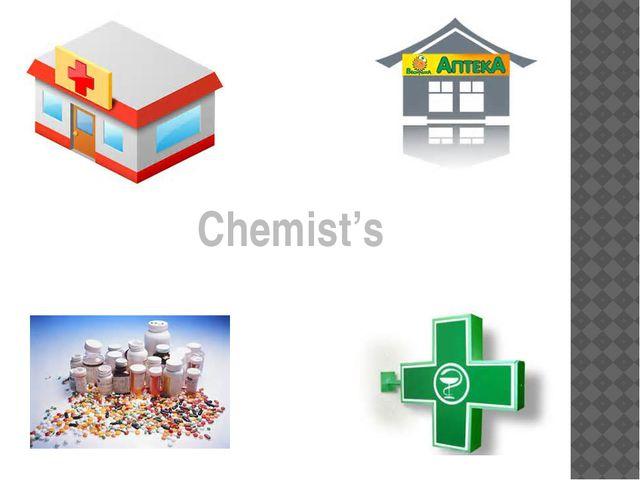 Chemist's