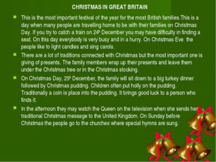 CHRISTMAS IN GREAT BRITAIN This is the most important festival of the year fo