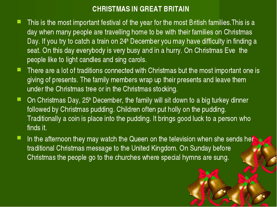 CHRISTMAS IN GREAT BRITAIN This is the most important festival of the year fo...