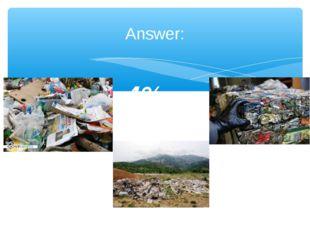 Answer: 4%