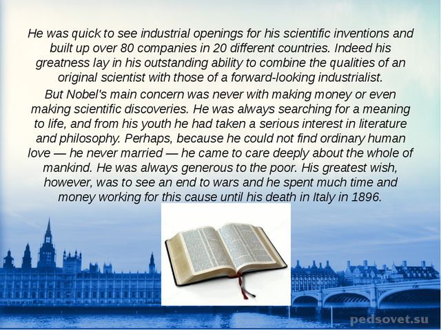 He was quick to see industrial openings for his scientific inventions and bui...