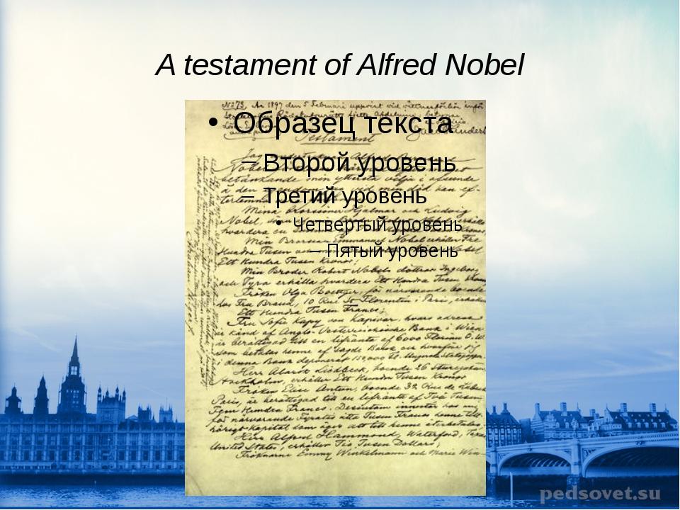 A testament of Alfred Nobel