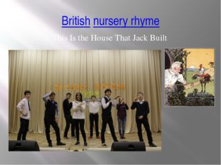 British nursery rhyme This Is the House That Jack Built