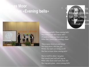 Tomas Moor The poem «Evening bells»                              Those eveni