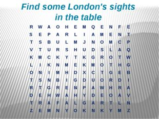 Find some London's sights in the table R W A O H E M Q E N F E S E P A R L I