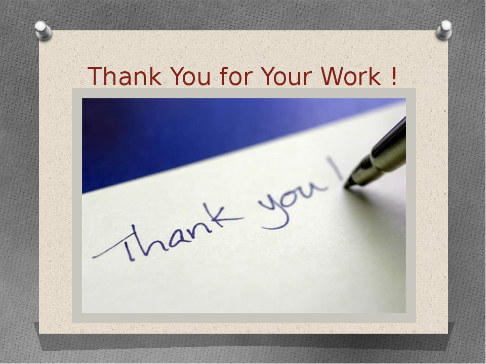 Thank You for Your Work !