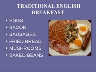 TRADITIONAL ENGLISH BREAKFAST EGGS BACON SAUSAGES FRIED BREAD MUSHROOMS BAKE