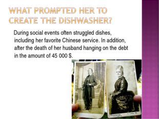 During social events often struggled dishes, including her favorite Chinese