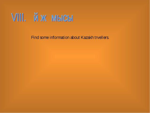 Find some information about Kazakh trvellers.
