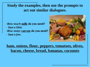 Study the examples, then use the prompts to act out similar dialogues. How mu