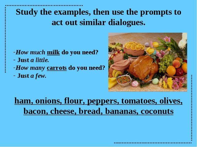 Study the examples, then use the prompts to act out similar dialogues. How mu...