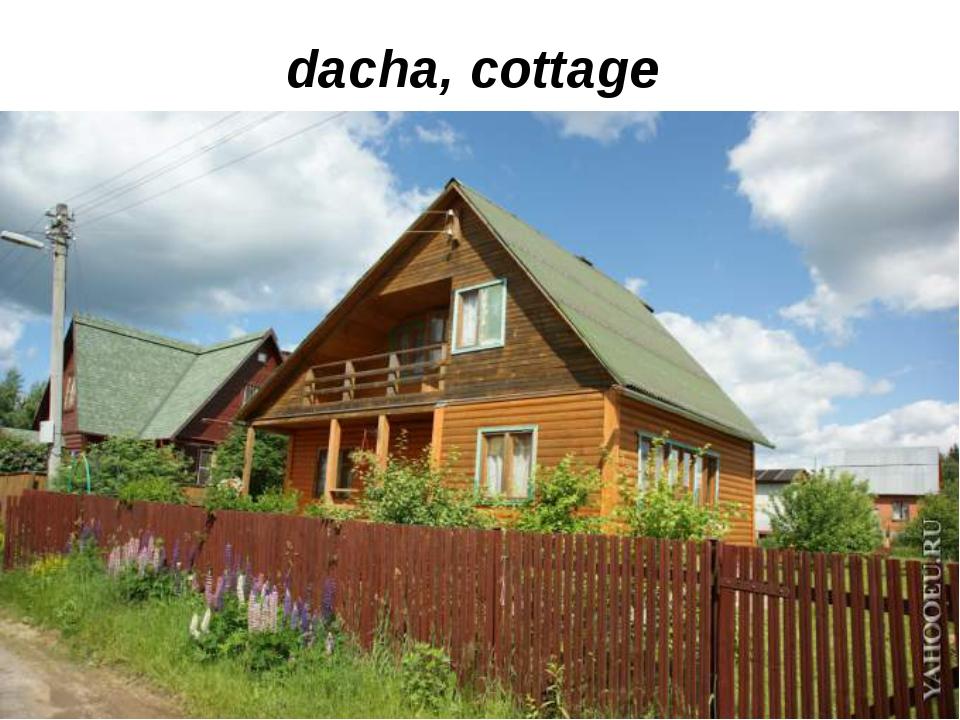 dacha, cottage
