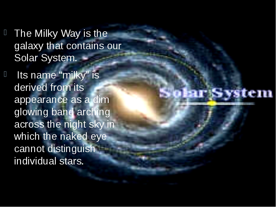 """The Milky Way is the galaxy that contains our Solar System. Its name """"milky""""..."""
