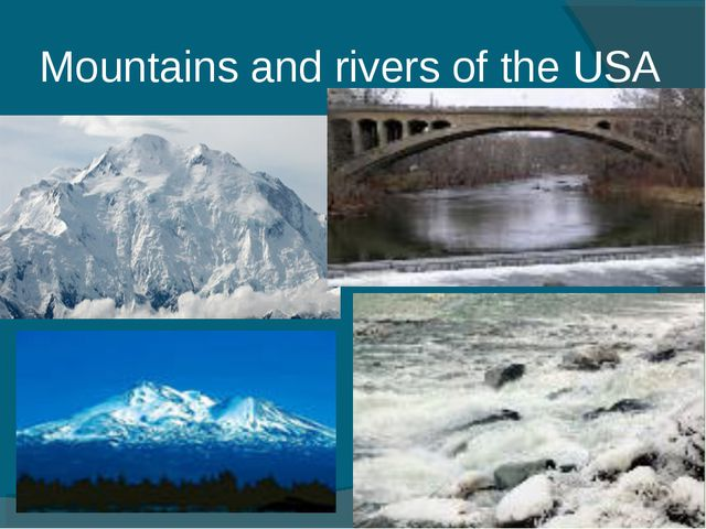 Mountains and rivers of the USA