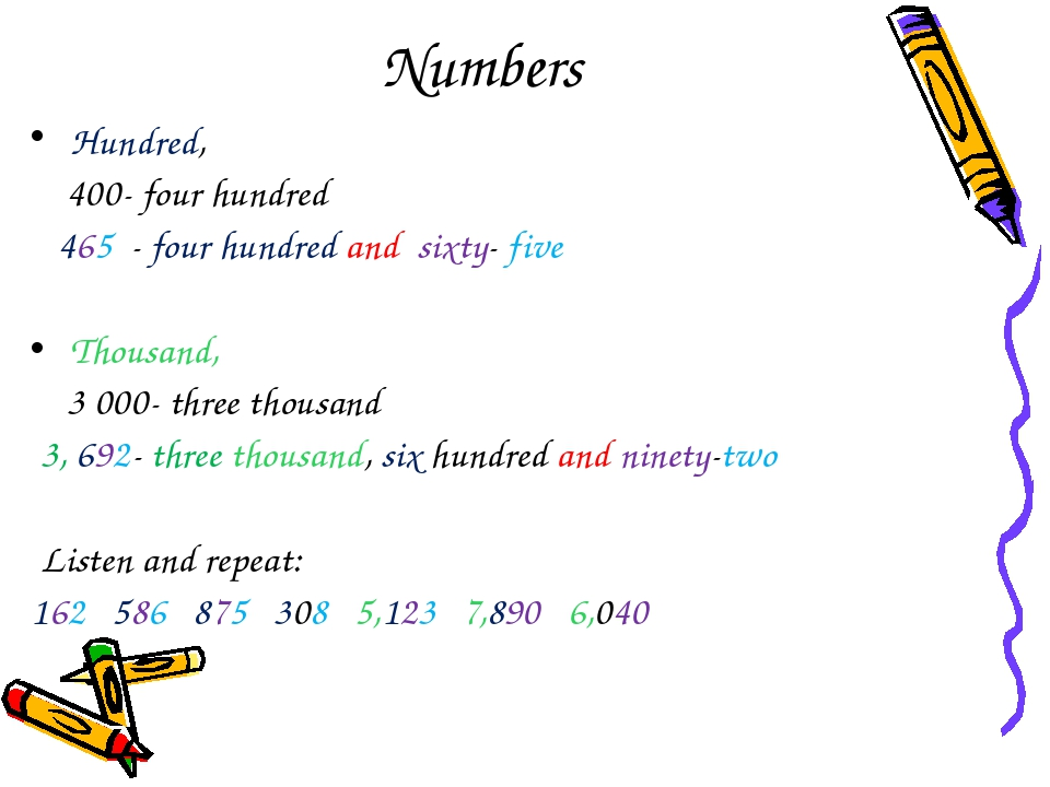 Numbers Hundred, 400- four hundred 465 - four hundred and sixty- five Thousan...