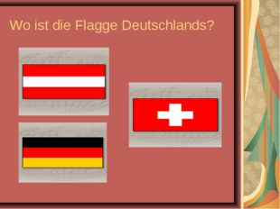 Wo ist die Flagge Deutschlands?