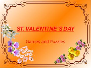 ST. VALENTINE'S DAY Games and Puzzles