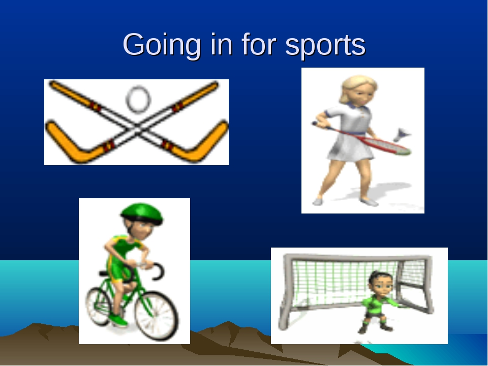 Going in for sports
