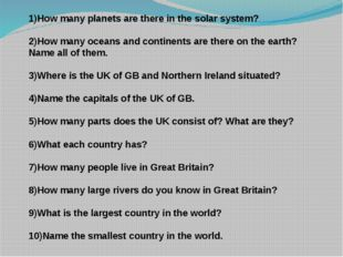 1)How many planets are there in the solar system? 2)How many oceans and conti