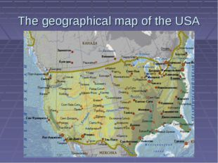 The geographical map of the USA