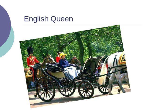 English Queen