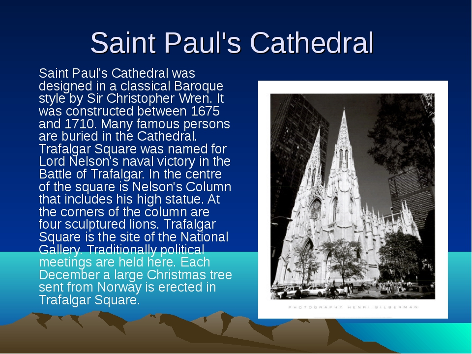 Saint Paul's Cathedral Saint Paul's Cathedral was designed in a classical Bar...