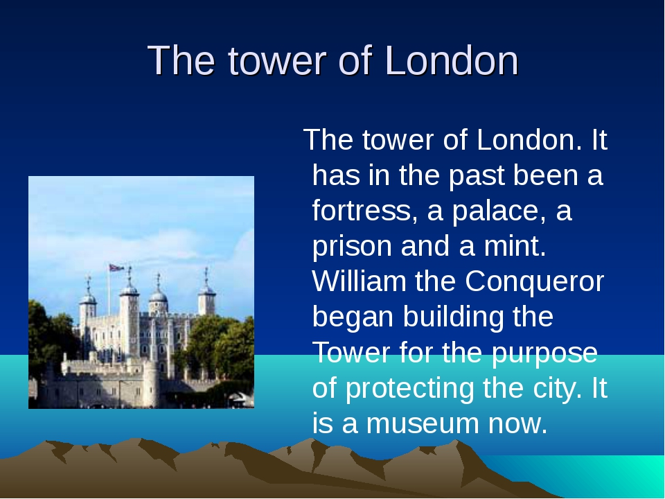 The tower of London The tower of London. It has in the past been a fortress,...