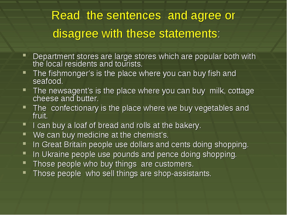Read the sentences and agree or disagree with these statements: Department s...
