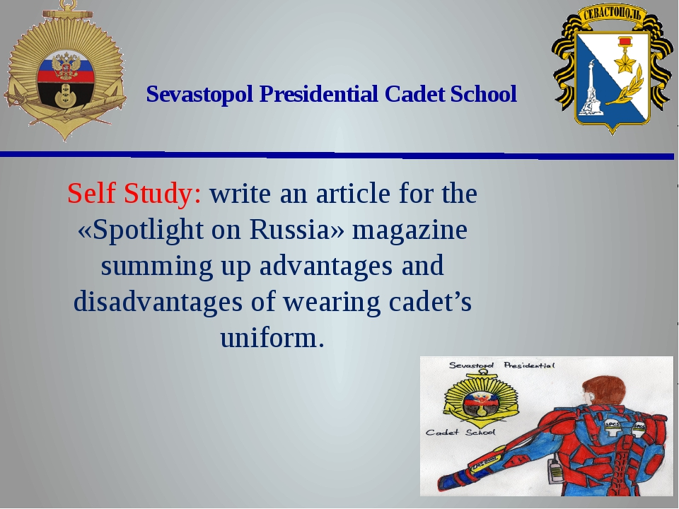 Sevastopol Presidential Cadet School Self Study: write an article for the «S...