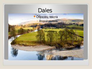 Dales