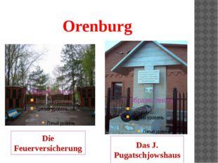 Orenburg Die Feuerversicherung Das J. Pugatschjowshaus