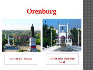 Orenburg Das Tschkalow - Denkmal Die Brücke über den Ural