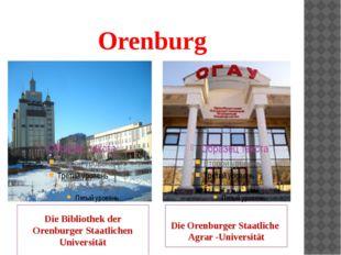 Orenburg Die Bibliothek der Orenburger Staatlichen Universität Die Orenburger