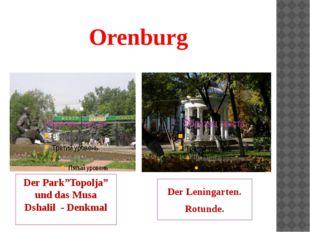 """Orenburg Der Park""""Topolja"""" und das Musa Dshalil - Denkmal Der Leningarten. Ro"""