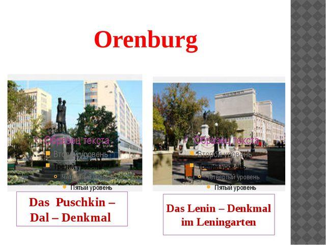 Orenburg Das Puschkin – Dal – Denkmal Das Lenin – Denkmal im Leningarten