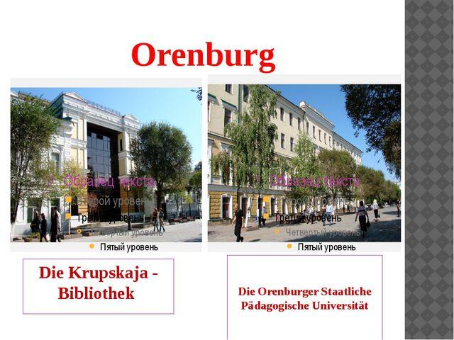 Orenburg Die Krupskaja - Bibliothek Die Orenburger Staatliche Pädagogische Un...