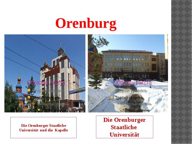 Orenburg Die Orenburger Staatliche Universität und die Kapelle Die Orenburger...