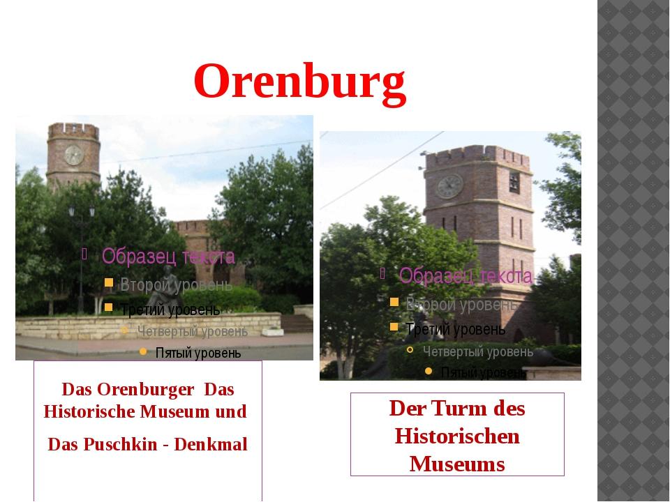 Orenburg Das Orenburger Das Historische Museum und Das Puschkin - Denkmal Der...