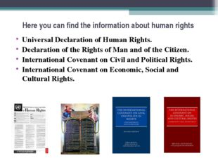 Here you can find the information about human rights Universal Declaration of