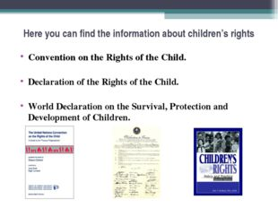 Here you can find the information about children's rights Convention on the R