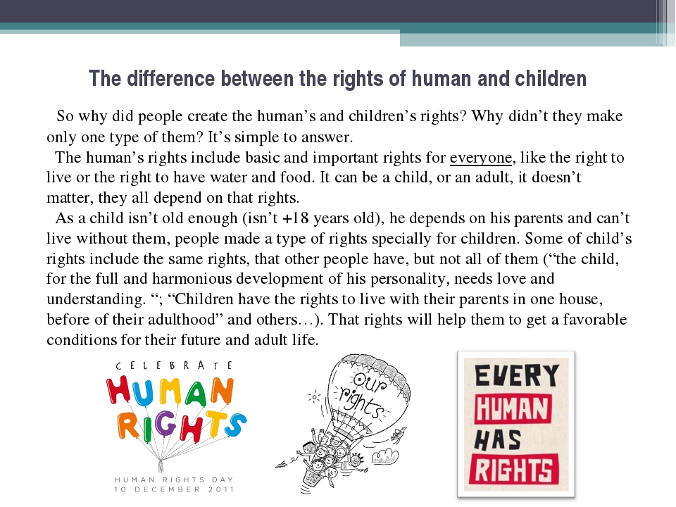 The difference between the rights of human and children So why did people cr...