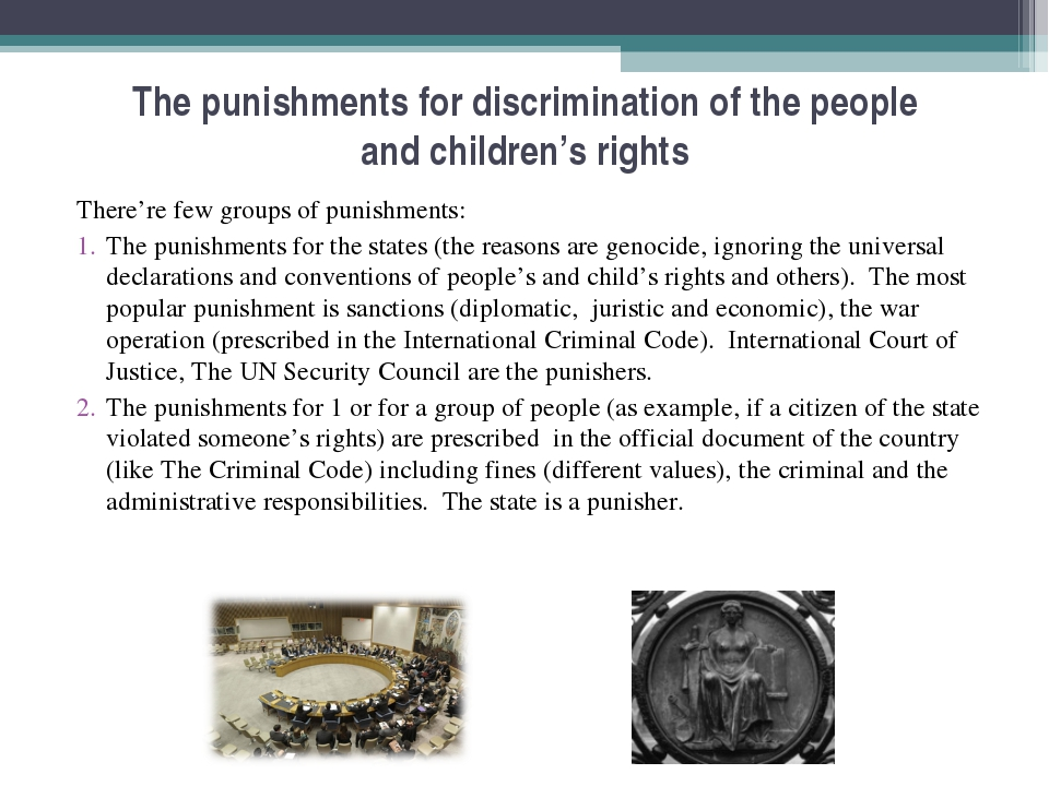 The punishments for discrimination of the people and children's rights There'...
