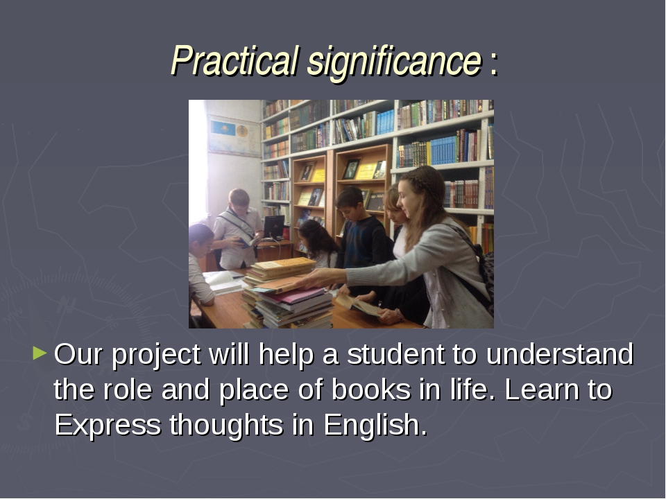Practical significance : Our project will help a student to understand the ro...