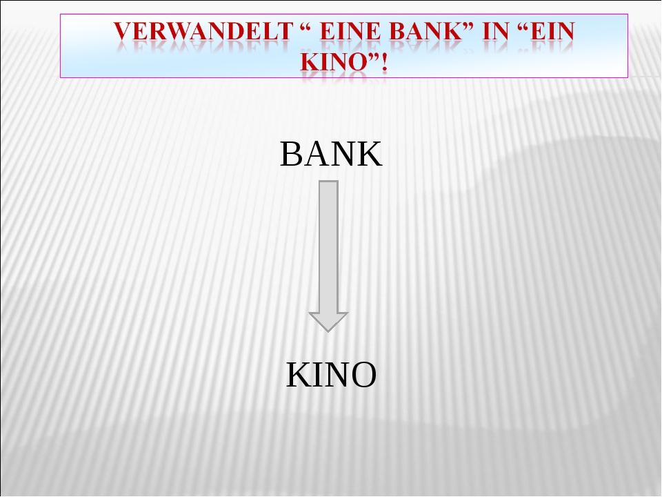 BANK KINO