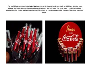 The world famous fresh drink Coca-Cola first was an all-purpose medicine, ma