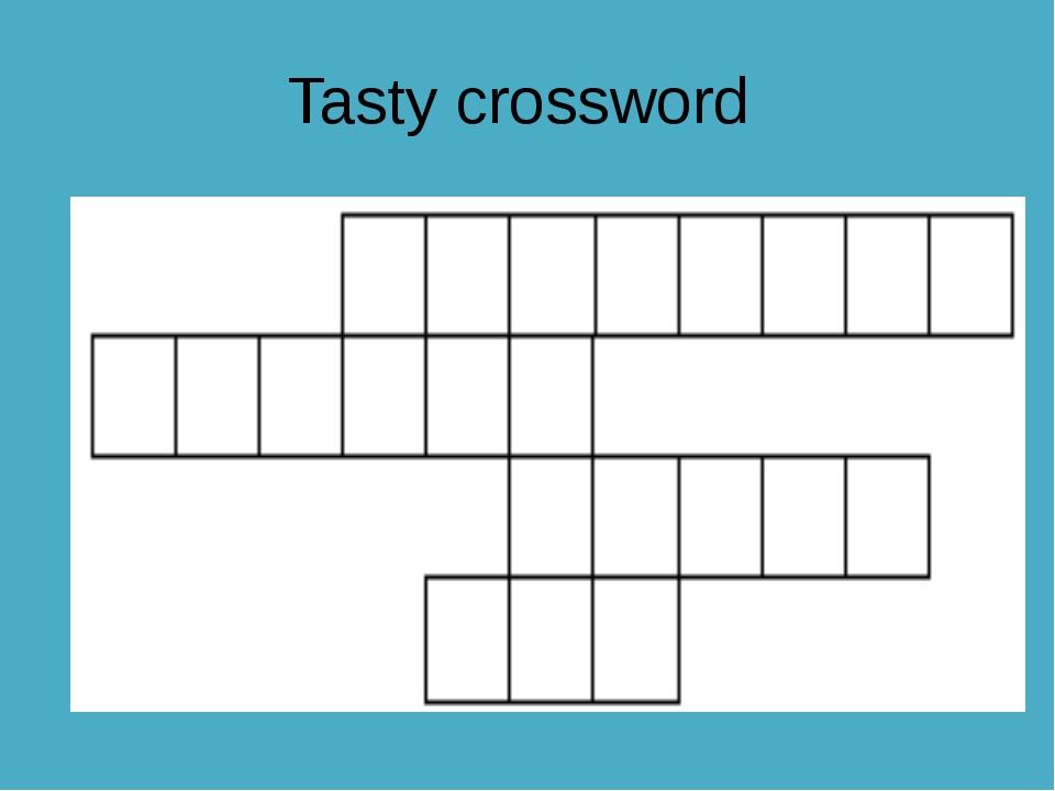Tasty crossword