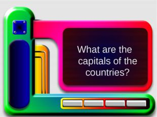 What are the capitals of the countries?